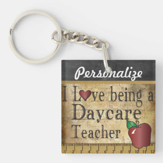 Love Being a Daycare Teacher Single-Sided Square Acrylic Keychain