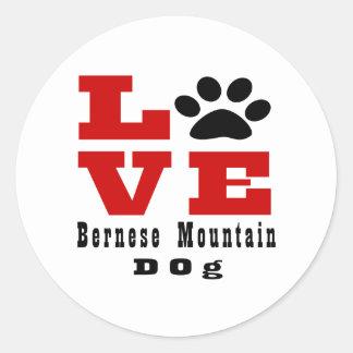 Love Bernese Mountain Dog Dog Designes Round Sticker