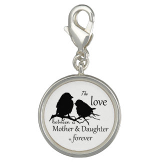 Love Between Mother & Daughter is Forever Quote Charm