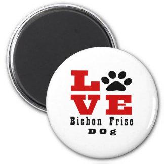 Love Bichon Frise Dog Designes 2 Inch Round Magnet