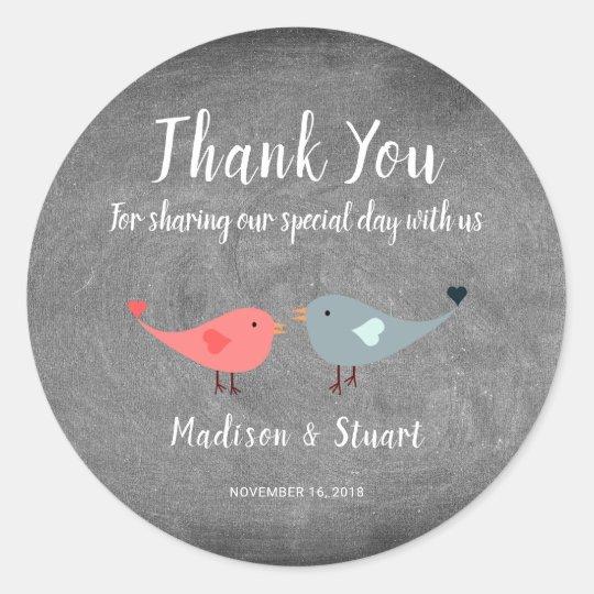 Love birds chalkboard Wedding Thank You Favour Classic Round Sticker