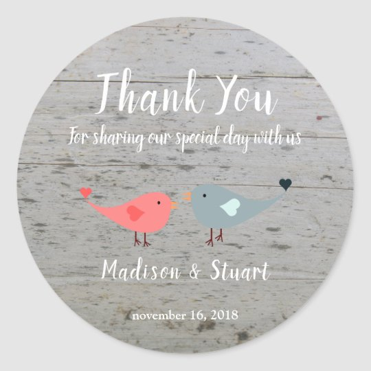 Love birds rustic wood Wedding Thank You Favour Classic Round Sticker
