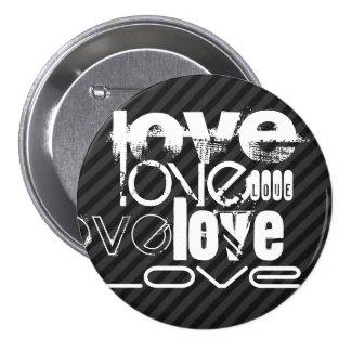 Love; Black & Dark Gray Stripes 3 Inch Round Button
