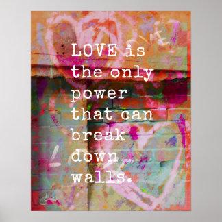 Love Breaks Down Walls | Inspirational Poster