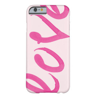 Love - Bright Pink Handwritten Watercolor Script Barely There iPhone 6 Case