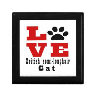 Love British semi-longhair Cat Designes Trinket Boxes