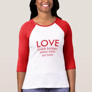 Love Builds Bridges shirts & jackets