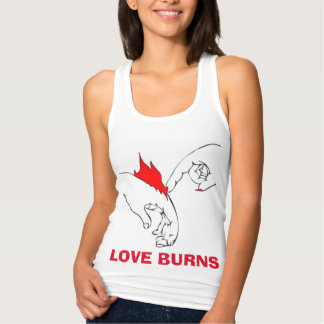 Love Burns Tank Top