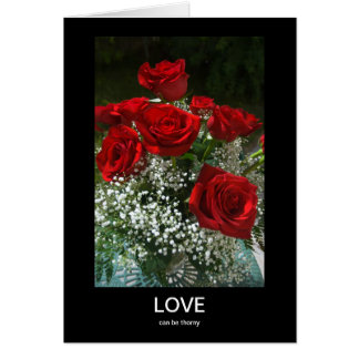 Love can be thorny Anti-Valentine Greeting Cards