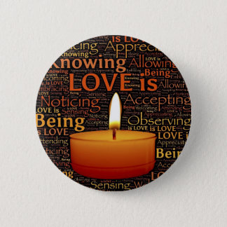 Love, Candle quote 2 Inch Round Button