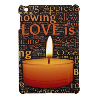 Love, Candle quote Cover For The iPad Mini