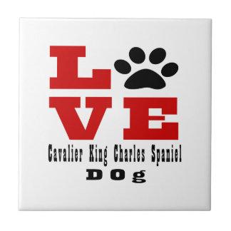 Love Cavalier King Charles Spaniel Dog Designes Ceramic Tile