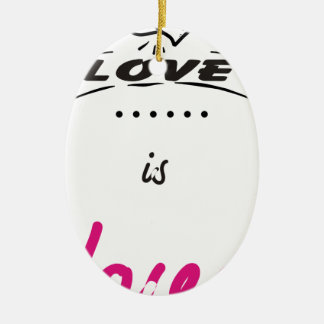 LOVE. CERAMIC ORNAMENT