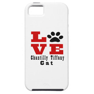 Love Chantilly Tiffany Cat Designes iPhone 5 Case