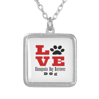 Love Chesapeake Bay Retriever Dog Designes Silver Plated Necklace