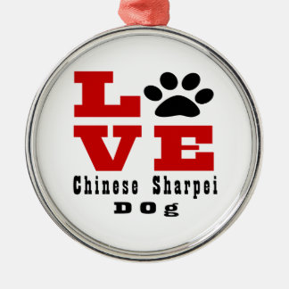 Love Chinese Sharpei Dog Designes Silver-Colored Round Ornament
