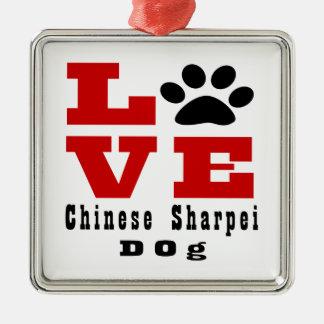 Love Chinese Sharpei Dog Designes Silver-Colored Square Ornament
