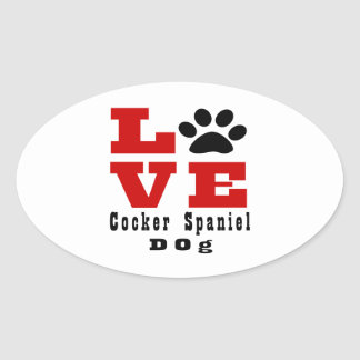 Love Cocker Spaniel Dog Designes Oval Sticker