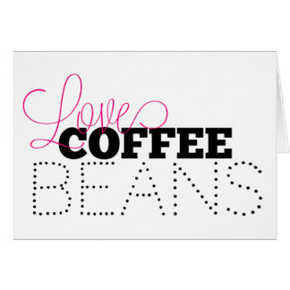 Love Coffee Beans Greeting Card, blank Card