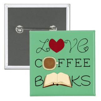 Love, Coffee, Books - Change Color 2 Inch Square Button