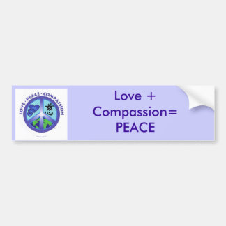 Love + Compassion = PEACE Bumper sticker