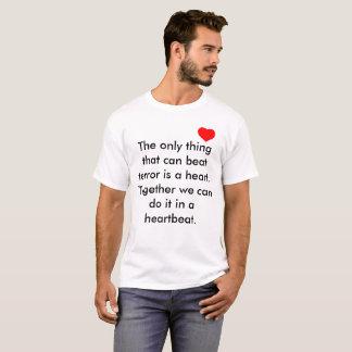 Love conquers terror T-Shirt