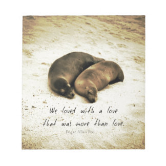 Love couple romantic quote sea lions on the beach notepad