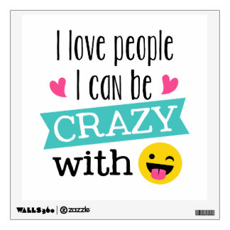 Love Crazy People Wall Sticker