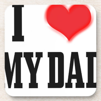 love dad coaster