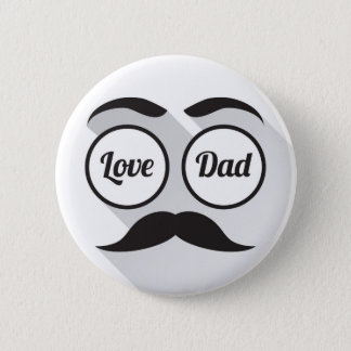 Love Dad round glasses black beard 2 Inch Round Button