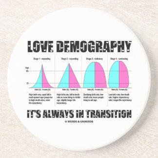 Love Demography It's Always In Transition Coaster