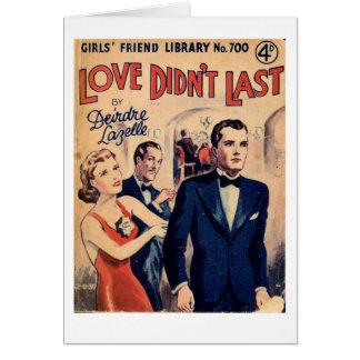 'Love Didn't Last' vintage romance magazine card