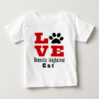 Love Domestic longhaired Cat Designes Baby T-Shirt