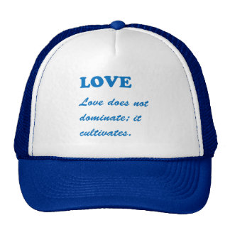 LOVE dominates cultivates ROMANCE FAMILY MARRIAGE Trucker Hat
