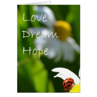 Love, Dream, Hope Card
