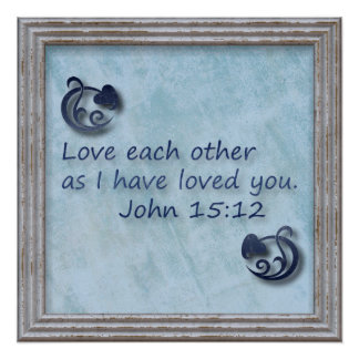 Love Each Other Bible Verse Poster