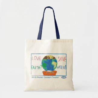 Love Earth?  Save Water! Budget Tote Bag