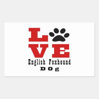 Love English FoxhoundDog Designes