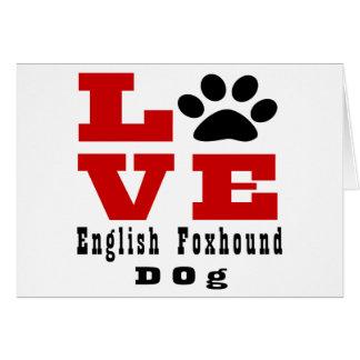 Love English FoxhoundDog Designes Card