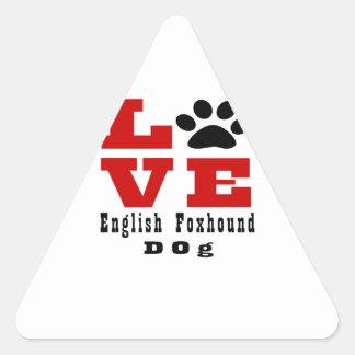 Love English FoxhoundDog Designes Triangle Sticker