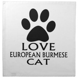LOVE EUROPEAN BURMESE CAT DESIGNS NAPKIN