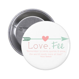 Love Fee Pinback Buttons