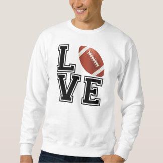 Love Football College Style Sweatshirt