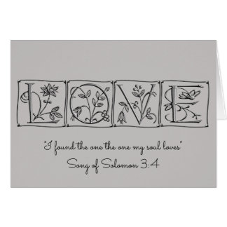 Love~Found the one my Soul Loves~Scripture~Wedding Card