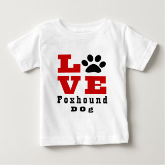 Love Foxhound Dog Designes Baby T-Shirt
