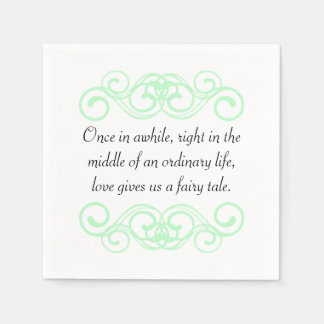 Love gives us a fairytale quote disposable napkins