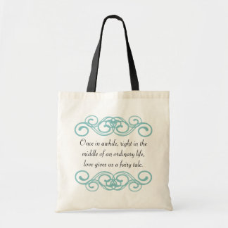 Love gives us a fairytale quote tote bag