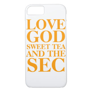 LOVE GOD SWEET TEA AND THE SEC iPhone 7 CASE