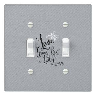 Love Grows Best-Little Houses | Light Switch Cover