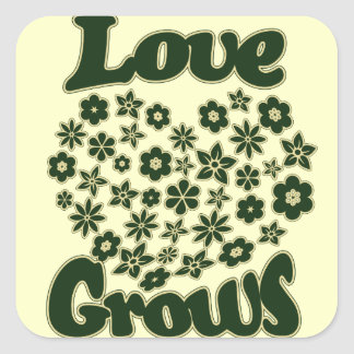 Love Grows Square Sticker